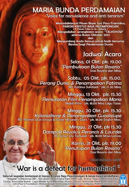 Oktober 2013, Pesan Bapa Suci Paus Fransiskus, Paroki Kristus Raja, Pejompongan, Maria Bunda Perdamaian, Voice for Nonviolence,anti terorism